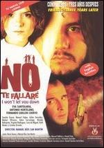 No te fallaré (2001)
