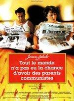 No todo el mundo puede presumir de haber tenido unos padres comunistas