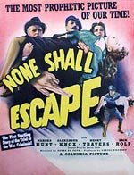 None Shall Escape (1944)