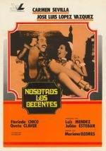 Nosotros los decentes (1976)