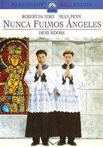 Nunca fuimos ángeles (1989)