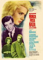 Nunca pasa nada (1963)