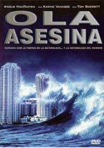 Ola asesina (2007)
