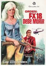 Orden: FX 18 debe morir (1964)