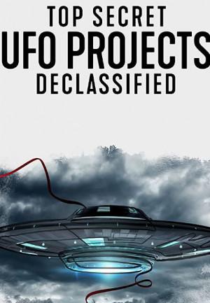 Ovnis: Proyectos de Alto Secreto Desclasificados