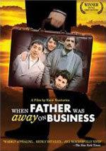 Papá está en viaje de negocios (1985)