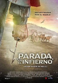Parada en el infierno (Stop Over in Hell) (2017)