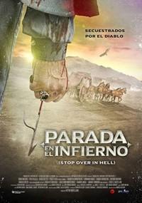 Parada en el infierno (Stop Over in Hell) (2017)