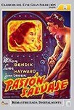 Pasión salvaje (1944)