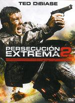Persecución extrema 2 (2009)