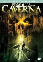 Pesadilla en la caverna (2005)