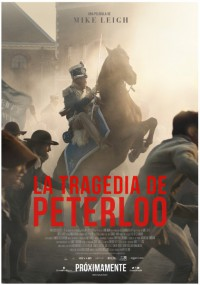 La tragedia de Peterloo (2018)