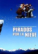Pirados por la nieve (2001)