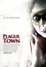 Plague Town (2008)