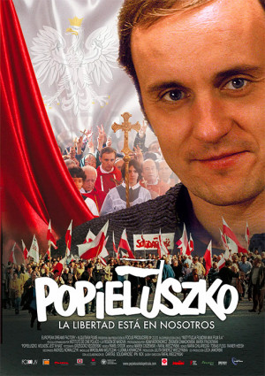 Popieluszko, la libertad está con nosotros