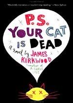 Por cierto, tu gato ha muerto