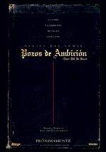 Pozos de ambición (2007)