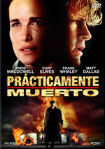Prácticamente muerto (2010)