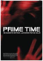 Prime Time (2008)