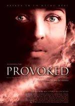 Provoked: Una historia real (2006)