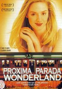 Próxima parada, Wonderland (1998)