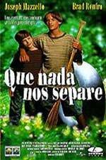 Que nada nos separe (1995)