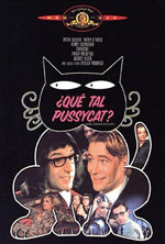 ¿Qué tal, Pussycat?