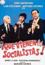 ¡Que vienen los socialistas! (1982)