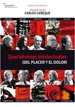 Queridísimos intelectuales (del placer y el dolor) (2012)