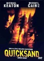 Quicksand: Juego sucio (2003)