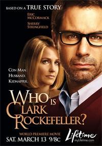 ¿Quién es Clark Rockefeller? (2010)