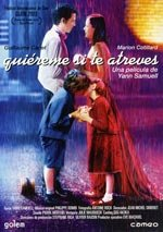 Quiéreme si te atreves (2003)