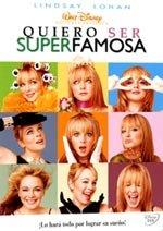 Quiero ser superfamosa (2004)