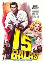 Quince balas (1958)