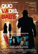 Quo Vadis, Baby? (2006)
