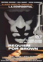 Réquiem por Brown (1998)