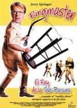 Ringmaster. El rey de la telebasura (1998)