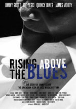 Rising Above the Blues: The Story of Jimmy Scott