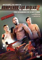 Rompiendo las reglas 2: El golpe final (2011)