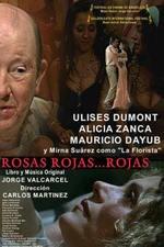 Rosas rojas... rojas (2003)