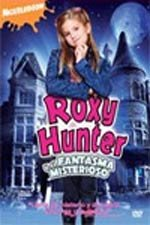 Roxy Hunter y el fantasma misterioso (2008)