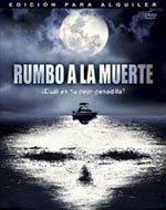 Rumbo a la muerte (2005)