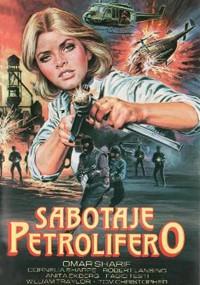 Sabotaje petrolífero (1980)