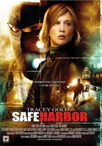 Safe Harbor: Un lugar seguro (2006)