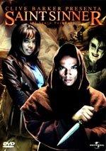 Saint Sinner (El santo pecador) (2002)