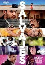 Salvajes, de Oliver Stone (2012)
