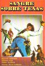 Sangre sobre Texas (1965)