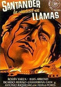 Santander, la ciudad en llamas (1944)