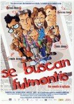 Se buscan fulmontis (1999)
