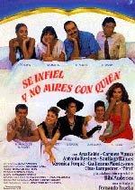 Sé infiel y no mires con quién (1985)